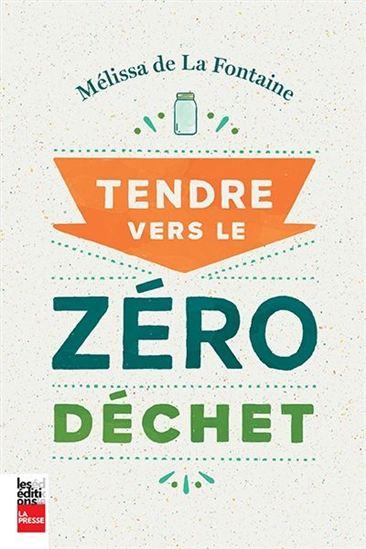 Livre : Tendre vers le zéro déchet