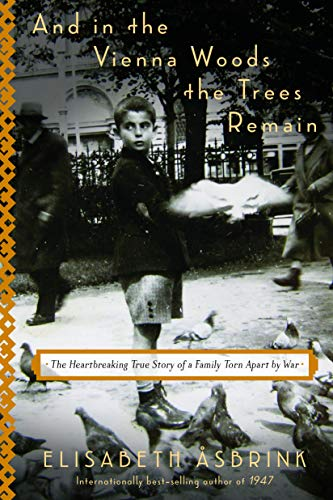 Book: And in the Vienna Woods the Trees Remain
