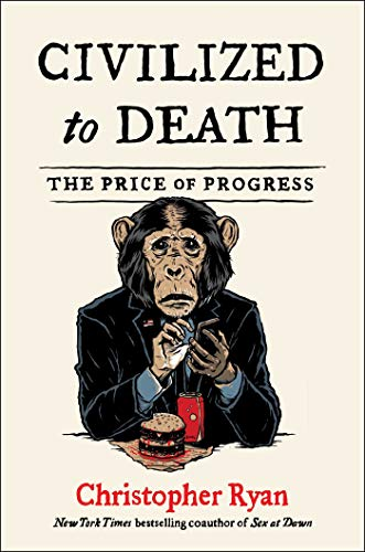 Book: Civilized to Death
