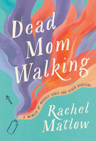 Book: Dead Mom Walking