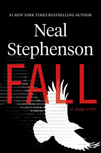 Novel: Fall or, Dodge in Hell