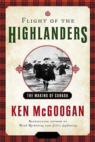 History: Flight of the Highlanders: The Making of Canada