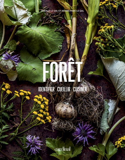 Livre : Forêt : identifier, cueillir, cuisiner