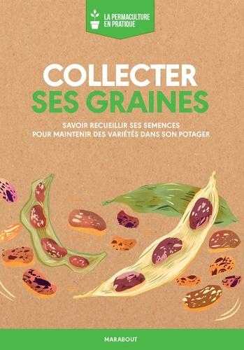 Livre : Collecter ses graines