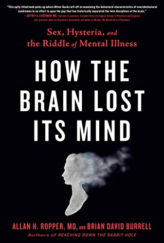 Book: How the Brain Lost Its Mind