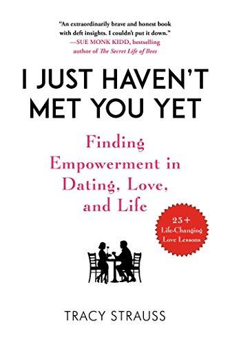 Book: I Just Haven't Met You Yet