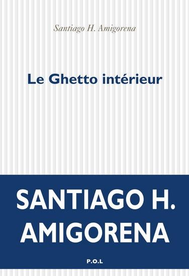Le ghetto intérieur : roman