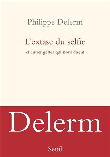 Livre : L'extase du selfie