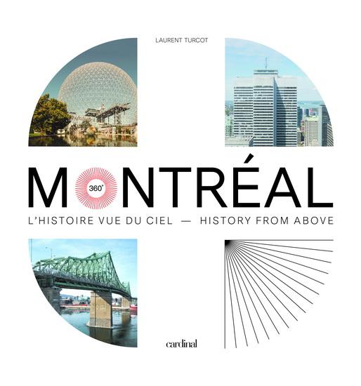 Essai : Montréal 360 : l'histoire vue du ciel