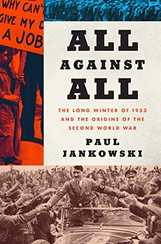Essay:All Against All: The Long Winter of 1933 and the Origins of the Second World War
