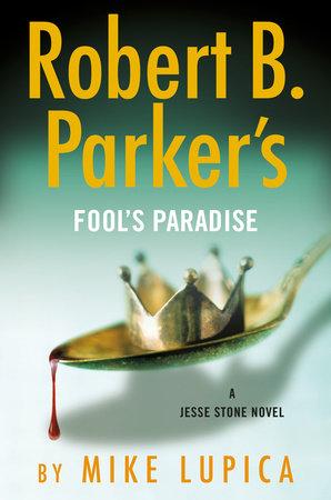 Novel: Robert B. Parker's Fool's Paradise