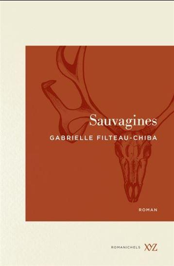 Roman : Sauvagines