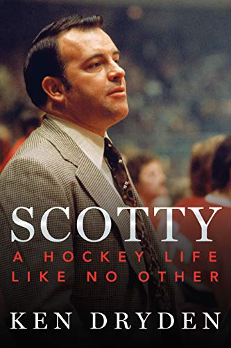 Book: Scotty: A Hockey Life like no Other
