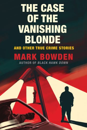 Book: The Case of the Vanishing Blonde, and Other True Crime Stories