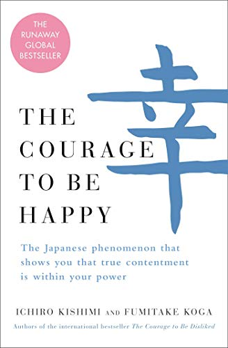 Book: The Courage to Be Happy