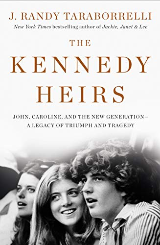 Book: The Kennedy Heirs: John, Caroline, and the New Generation