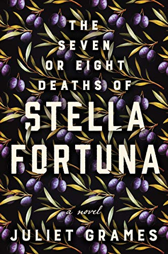 Novel: The Seven or Eight Deaths of Stella Fortuna