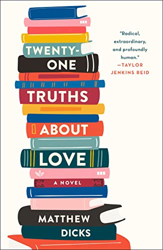 Novel: Twenty-One Truths About Love