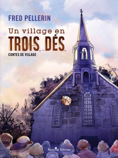 Livre : Un village en trois dés : contes de village