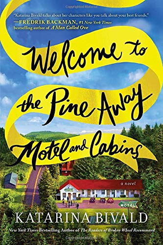 Novel: Welcome to the Pine Away Motel and Cabins
