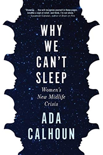 Book: Why We Can't Sleep: Women's New Midlife Crisis