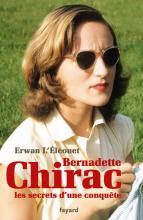 Livre : Bernadette Chirac, les secrets d'une conquête