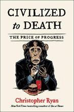 Book: Civilized to Death