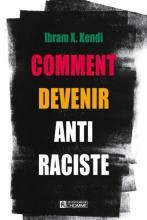 Livre : Comment devenir antiraciste