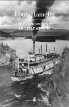 Roman : Les crépuscules de la Yellowstone
