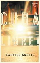 Roman : Cuba libre!