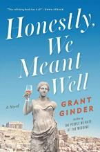 Book: Honestly, We Meant Well