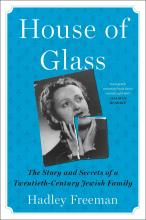 Book: House of Glass: The Story and Secrets of a Twentieth-Century Jewish Family