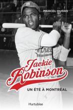 Livre : Jackie Robinson, un été à Montréal