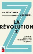 Livre : La révolution Z : comment les jeunes transformeront le Québec