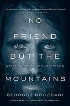 Book: No Friend but the Mountains