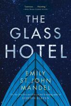 Novel: The Glass Hotel