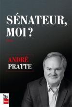 Essai : Sénateur, moi?