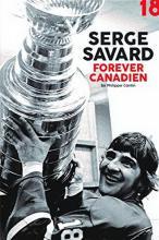 Book: Serge Savard: Forever Canadien