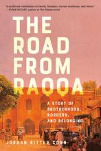 Book: The Road from Raqqa: A Story of Brotherhood, Borders, and Belonging