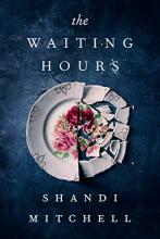 Novel: The Waiting Hours